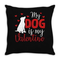 My Dog Is My Valentine For Dark Throw Pillow Designed By Sengul