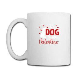 My Dog Is My Valentine For Dark Coffee Mug Designed By Sengul