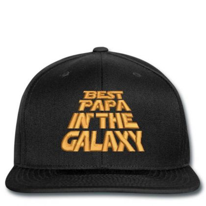 Best Papa In The Galaxy Embroidered Hat Snapback Designed By Madhatter