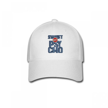 Sweet But Psycho Embroidered Hat Baseball Cap Designed By Madhatter