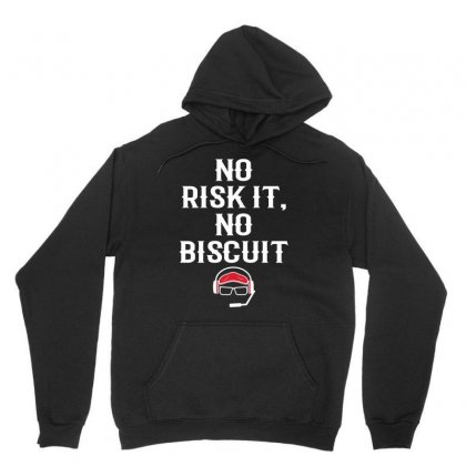 No Risk It, No Biscuit W Unisex Hoodie Designed By Killakam