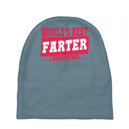World's Best Farter I Mean Father Baby Beanies Designed By Specstore