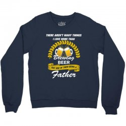 This Father loves Brewing Beer Crewneck Sweatshirt | Artistshot