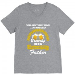 This Father loves Brewing Beer V-Neck Tee   Artistshot