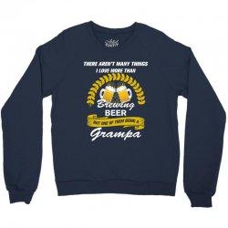 This Grampa Loves Homebrew Crewneck Sweatshirt | Artistshot