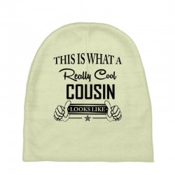 This Is What A Really Cool Cousin Looks Like Baby Beanies | Artistshot