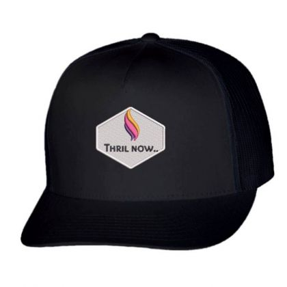 Thril Now Embroidered Hat Trucker Cap Designed By Madhatter