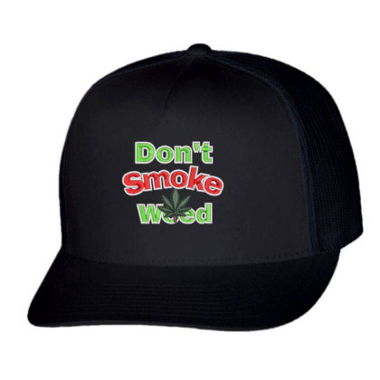 Don't Smoke Embroidered Hat Trucker Cap Designed By Madhatter