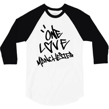 Ariana Grande One Love Manchester   For Light 3/4 Sleeve Shirt Designed By Suettan