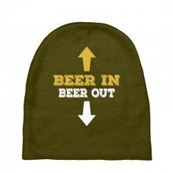 Beer in Beer out Baby Beanies | Artistshot