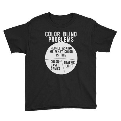 Color Blind Problems People Asking Me What Color Is This Youth Tee Designed By Joo Joo Designs