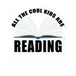 All The Cool Kids Are Reading For Light Sticker Designed By Neset