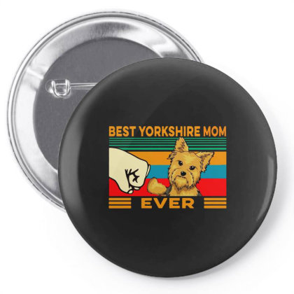 Best Yorkshire Mom Ever Pin-back Button Designed By Just4you
