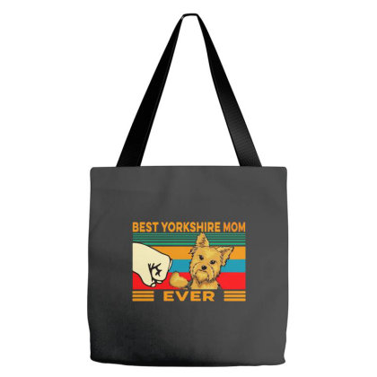 Best Yorkshire Mom Ever Tote Bags Designed By Just4you