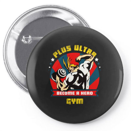 Plus Ultra Gym Pin-back Button Designed By Just4you