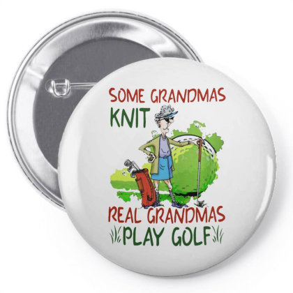 Grandmas Play Golf Pin-back Button Designed By Just4you