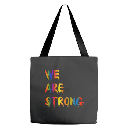 We Are Strong Tote Bags Designed By Just4you