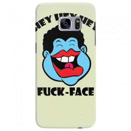 Hey Hey Hey Fuck Face Samsung Galaxy S7 Edge Case Designed By Specstore
