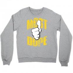 most-dope Crewneck Sweatshirt | Artistshot
