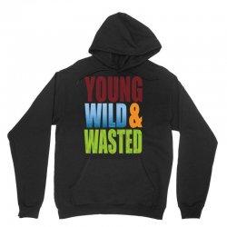 young wild wasted Unisex Hoodie | Artistshot