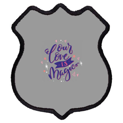 Our Love Is Magic Shield Patch Designed By Estore
