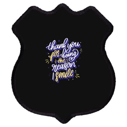 Thank You For Being The Reason Smile Shield Patch Designed By Estore