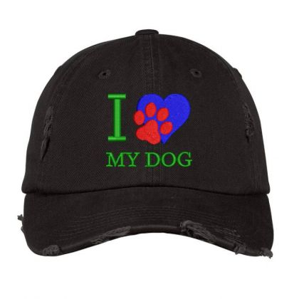 I Love My Dog Embroidered Hat Distressed Cap Designed By Madhatter