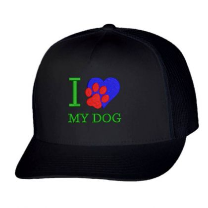 I Love My Dog Embroidered Hat Trucker Cap Designed By Madhatter