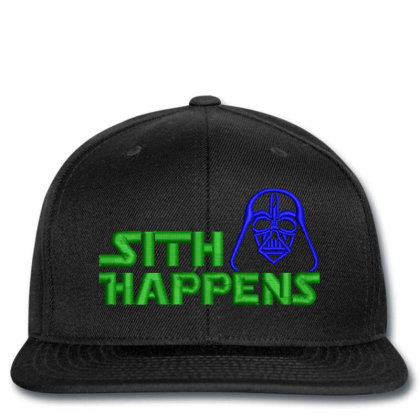 Sith Happens Embroidered Hat Snapback Designed By Madhatter