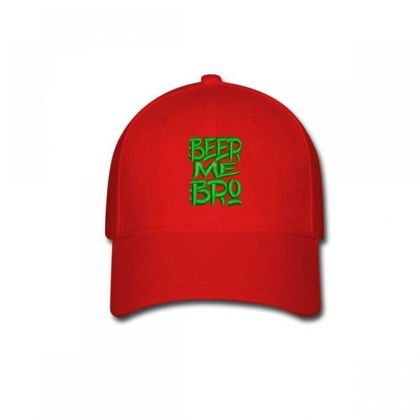 Beer Me Bro Embroidered Hat Baseball Cap Designed By Madhatter