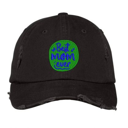 Best Mom Ever Embroidered Hat Distressed Cap Designed By Madhatter