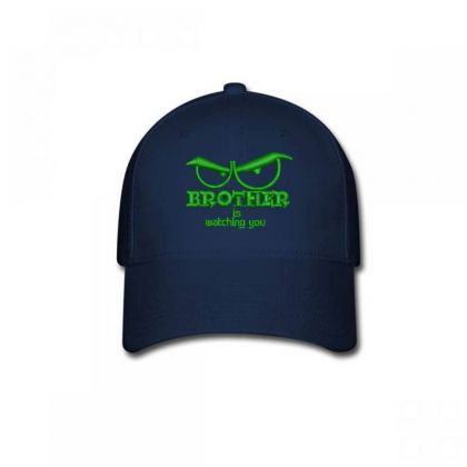 Brother Is Watching You Embroidered Hat Baseball Cap Designed By Madhatter