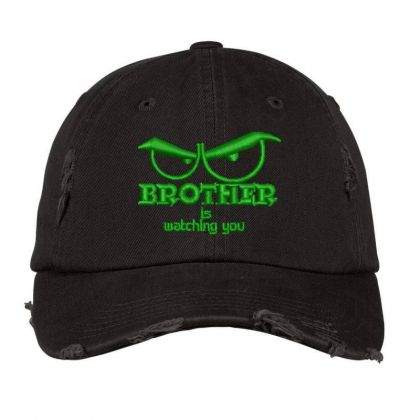 Brother Is Watching You Embroidered Hat Distressed Cap Designed By Madhatter