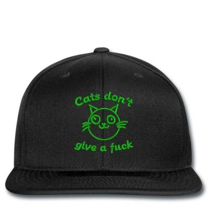 Cats Don't Give A Fuck Embroidered Hat Snapback Designed By Madhatter