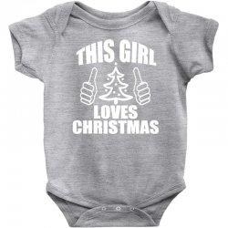 this girl loves christmas Baby Bodysuit   Artistshot