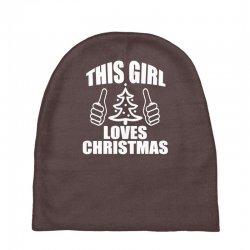 this girl loves christmas Baby Beanies   Artistshot