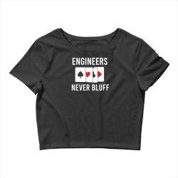 engineers never bluff Crop Top   Artistshot