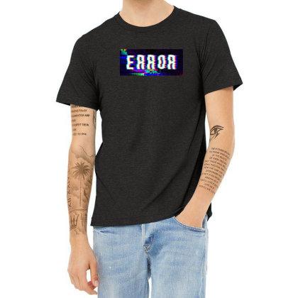 Error Heather T-shirt Designed By Awangsastrawan