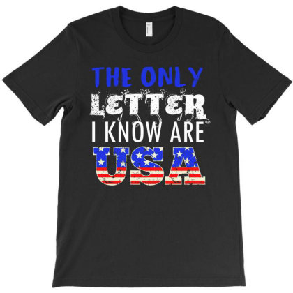The Only Letter I Know Are Usa T-shirt Designed By Cogentprint