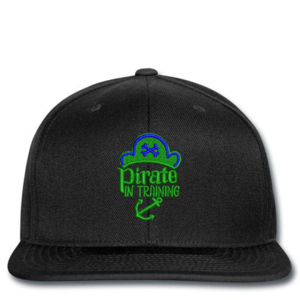 Pirate In Training Embroidered Hat Snapback Designed By Madhatter