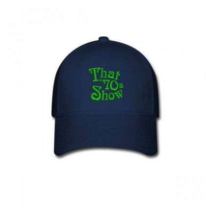 That 70's Show Embroidered Hat Baseball Cap Designed By Madhatter