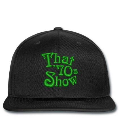 That 70's Show Embroidered Hat Snapback Designed By Madhatter