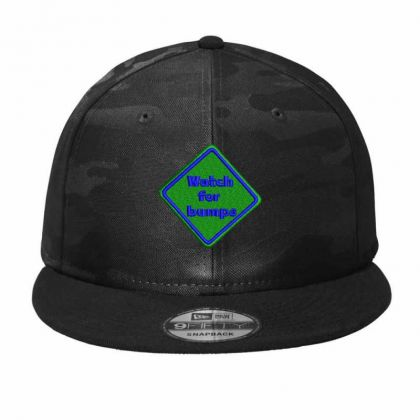 Watch For Bumps Embroidered Hat Camo Snapback Designed By Madhatter