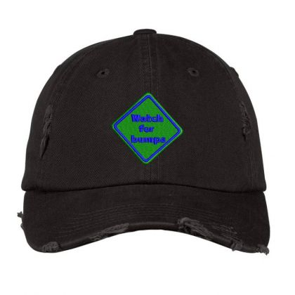 Watch For Bumps Embroidered Hat Distressed Cap Designed By Madhatter