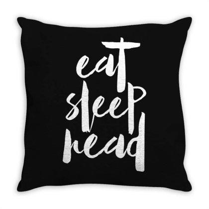 Eat Sleep Read Throw Pillow Designed By Alaska Tees