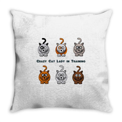 Crazy Cat Lady In Training Throw Pillow Designed By Alaska Tees