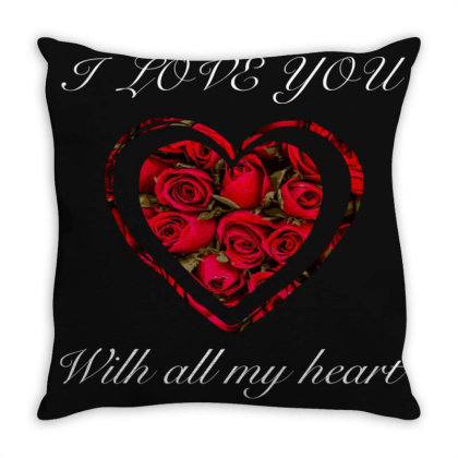 I Love You With All My Heart Throw Pillow Designed By Bettercallsaul