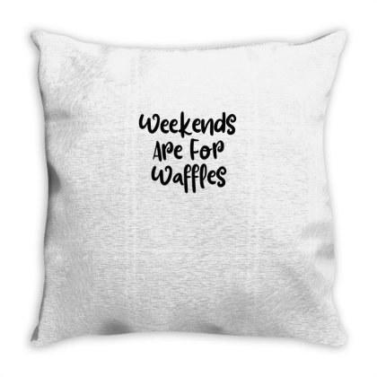 Weekends Are For Waffles Throw Pillow Designed By Thebestisback