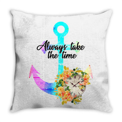 Always Take The Time For Light Throw Pillow Designed By Gurkan