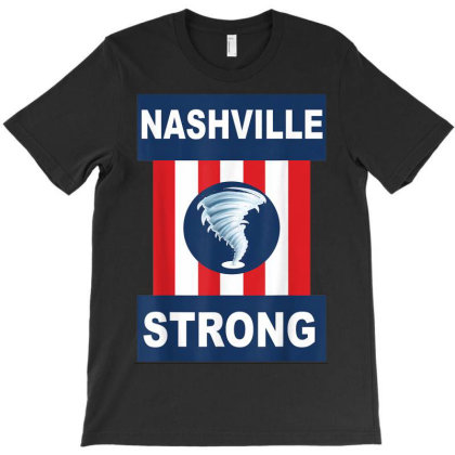 Nashville Strong T-shirt Designed By Kakashop